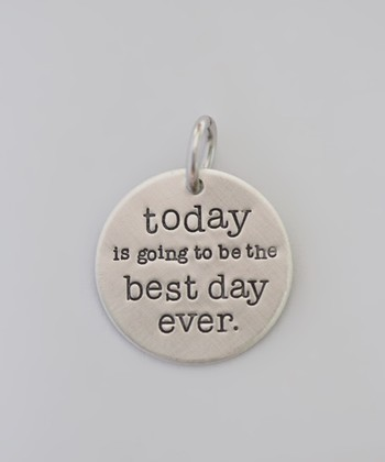 Five Little Birds Jewelry Sterling Silver 'Today Is Going To Be The Best Day Ever' Charm