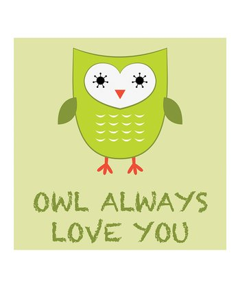 Green 'Owl Always Love You' Print