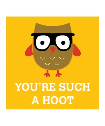 Yellow 'You're Such A Hoot' Print