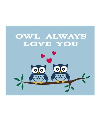 Blue 'Owl Always Love You' Print