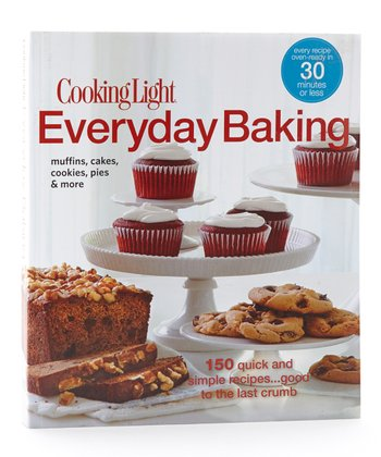 Cooking Light: Everyday Baking Paperback