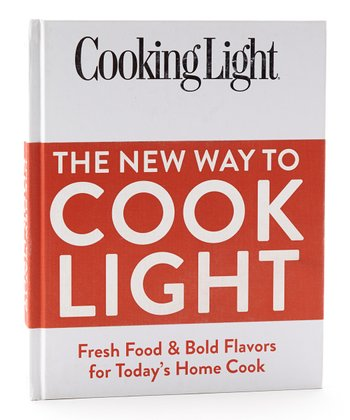 Cooking Light: The New Way to Cook Light Hardcover