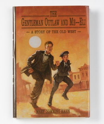 The Gentleman Outlaw and Me—Eli Hardcover