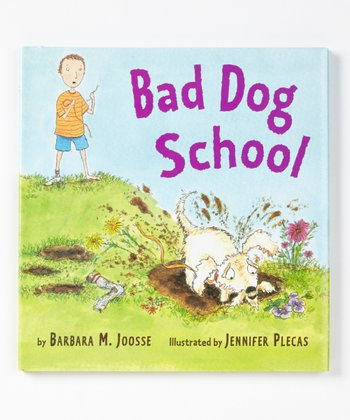 Bad Dog School Hardcover