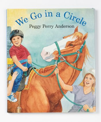 We Go In a Circle Hardcover