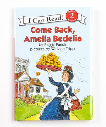 Come Back, Amelia Bedelia Hardcover
