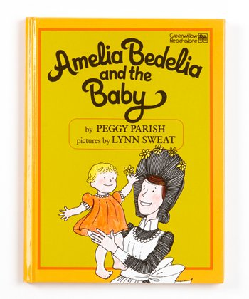 Amelia Bedelia and the Baby Hardcover