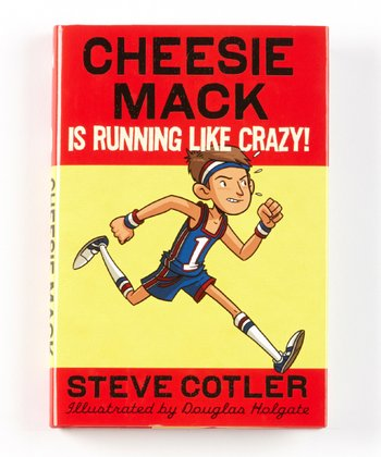 Cheesie Mack Is Running Like Crazy! Hardcover