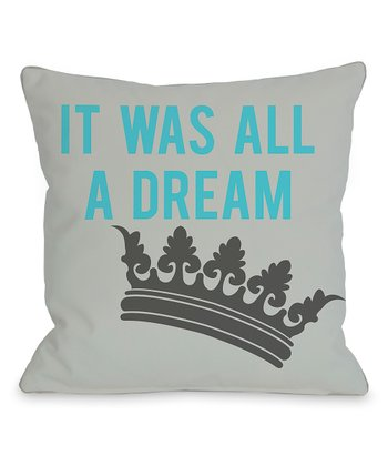 Gray & Aqua 'All a Dream' Throw Pillow