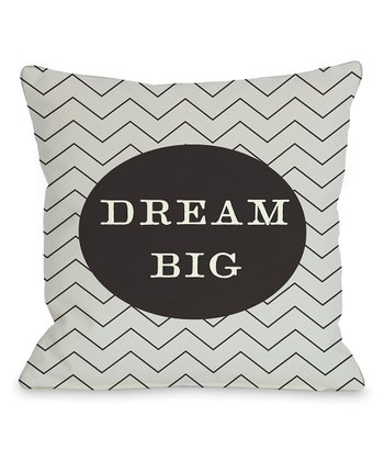 Gray & Black 'Dream Big' Zigzag Throw Pillow