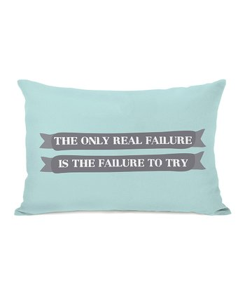 Aqua & Gray 'Failure to Try' Rectangular Throw Pillow