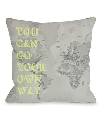 Gray & Lime 'Go Your Own Way' Throw Pillow