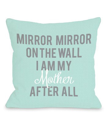 Turquoise 'I Am My Mother' Throw Pillow