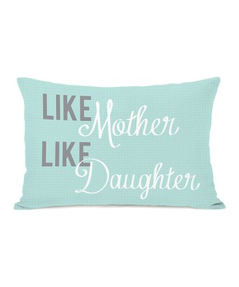 Turquoise 'Like Mother Like Daughter' Throw Pillow