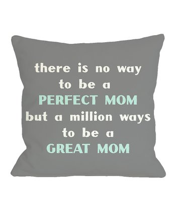 Gray & Aqua 'Perfect Mom' Throw Pillow