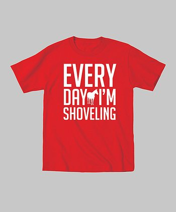 Red 'Every Day I'm Shoveling' Tee - Toddler & Kids