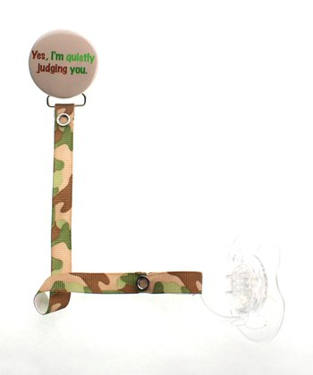 Brown & Green Camo 'Quietly Judging You' Pacifier Clip