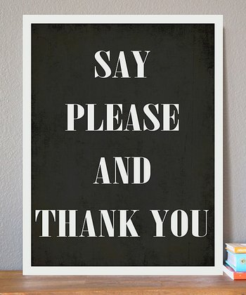 'Please & Thank You' Print