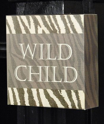 'Wild Child' Wall Sign