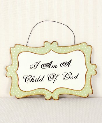 Green 'I Am a Child of God' Hanging Sign