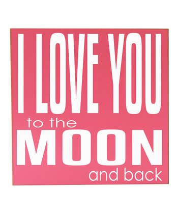 Pink & White 'Love You to the Moon' Wall Art