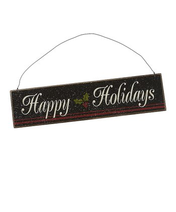Black 'Happy Holidays' Sign