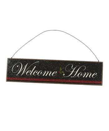 Black 'Welcome Home' Sign