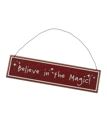 Red 'Believe in the Magic' Sign