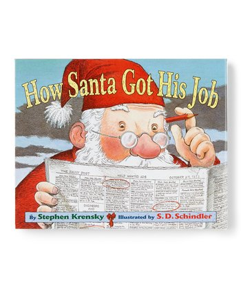 How Santa Got His Job Hardcover