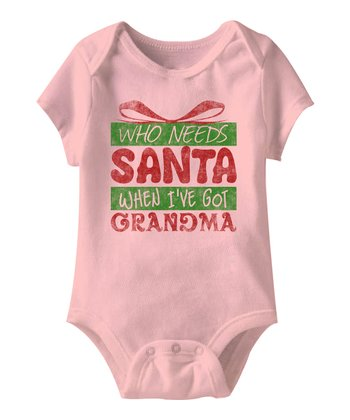 Pink 'Who Needs Santa?' Bodysuit - Infant