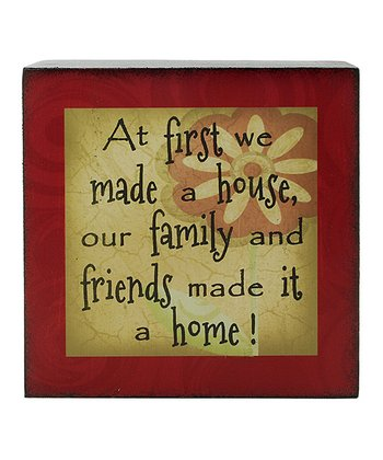 'First We Made A House' Box Sign