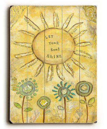 'Let Your Soul Shine' Plaque