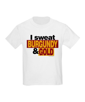 White 'I Sweat Burgundy & Gold' Tee - Kids