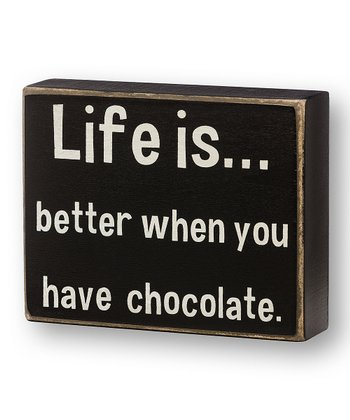 'Have Chocolate' Box Sign