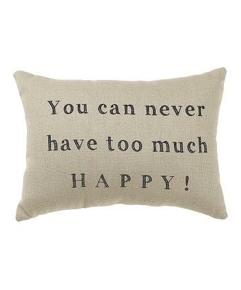 'Too Much Happy' Pillow