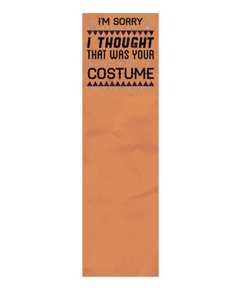 'I Thought That Was Your Costume' List Pad Set