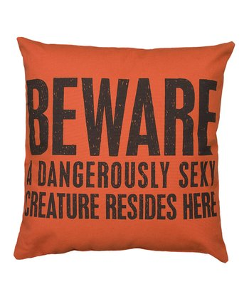 'Dangerously Sexy' Throw Pillow