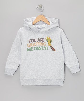 Gray 'You Are Giraffing Me Crazy' Hoodie - Toddler & Boys