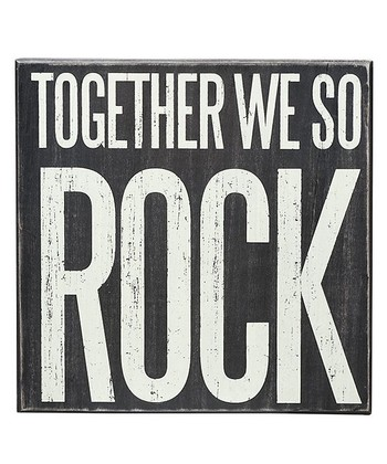 'Together We So Rock' Box Sign