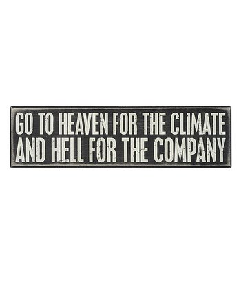 'Go to Heaven' Box Sign