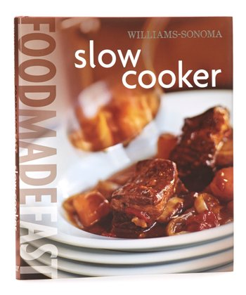 Food Made Fast: Slow Cooker Hardcover