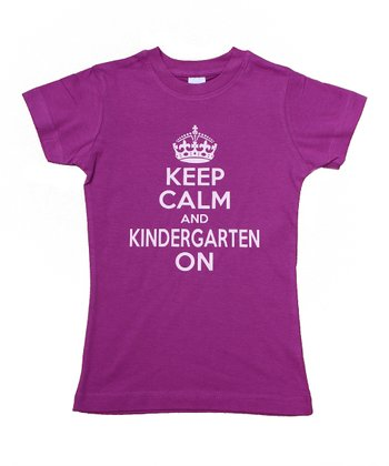 Plum 'Keep Calm and Kindergarten On' Tee - Toddler & Girls