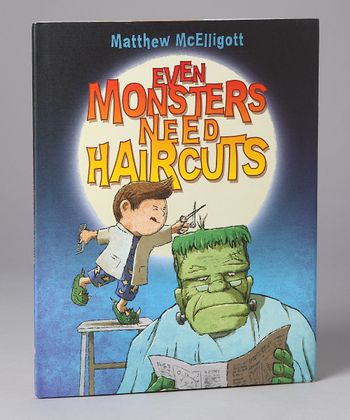 Even Monsters Need Haircuts Hardcover