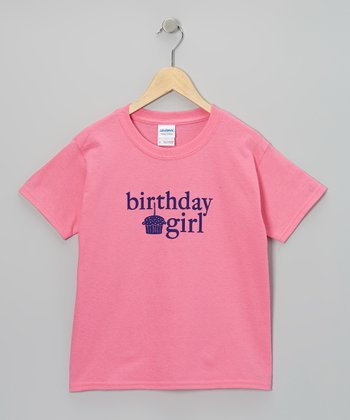 Pink 'Birthday Girl' Tee - Toddler, Girls & Women