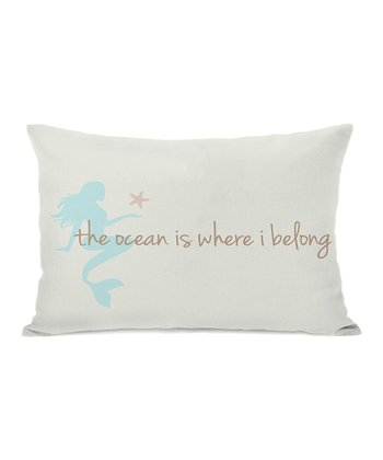 'The Ocean Is Where I Belong' Rectangular Throw Pillow