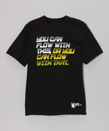 Black 'You Can Flow With This' Tee - Kids