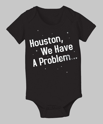 Black 'Houston, We Have a Problem' Bodysuit - Infant