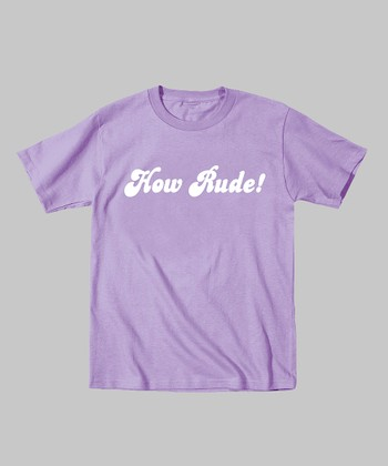 Lavender 'How Rude!' Tee - Toddler & Kids