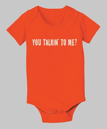Orange 'You Talkin' to Me?' Bodysuit - Infant