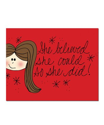 'She Believed' Print